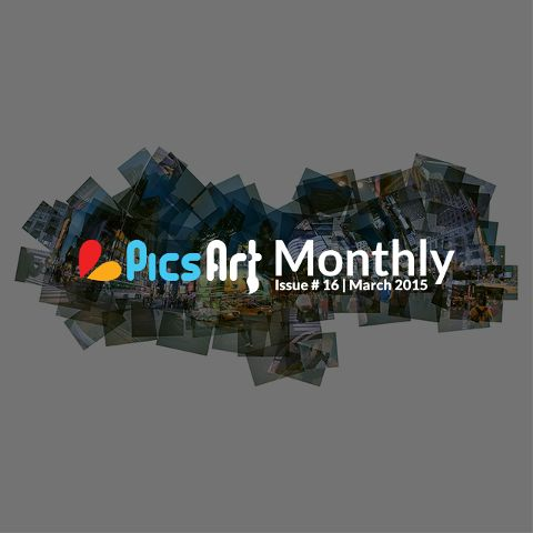 March Issue PicsArt Monthly Magazine